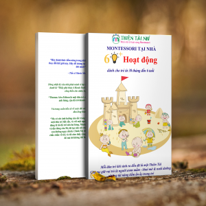 http://thientainhi.com/wp-content/uploads/2018/06/60-hoạt-động-Montessori-tại-nhà-cho-trẻ-từ-30-tháng-đến-6-tuổi.png